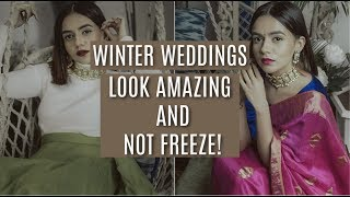 SUPER EASY: Look Good & NOT Freeze In Winter Weddings! | Komal Pandey