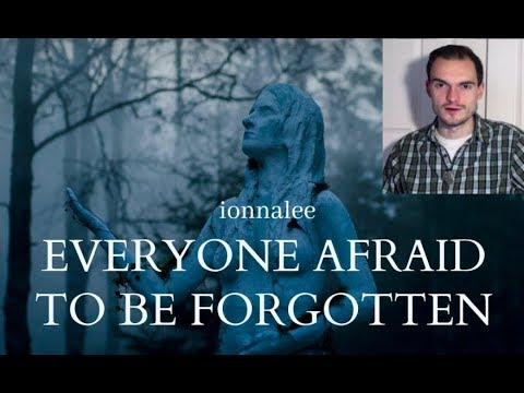 ionnalee - Everyone Afraid To Be Forgotten (Album & Film Review)