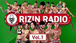 RIZIN RADIO -Vol.1- 【2020.4.20 ON AIR】
