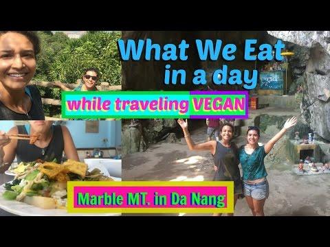 What We Ate in DaNang Vegan & Marble Mountains