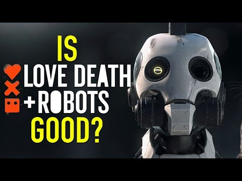 Is Love, Death & Robots Good? - Netflix's Edgiest Anthology Series