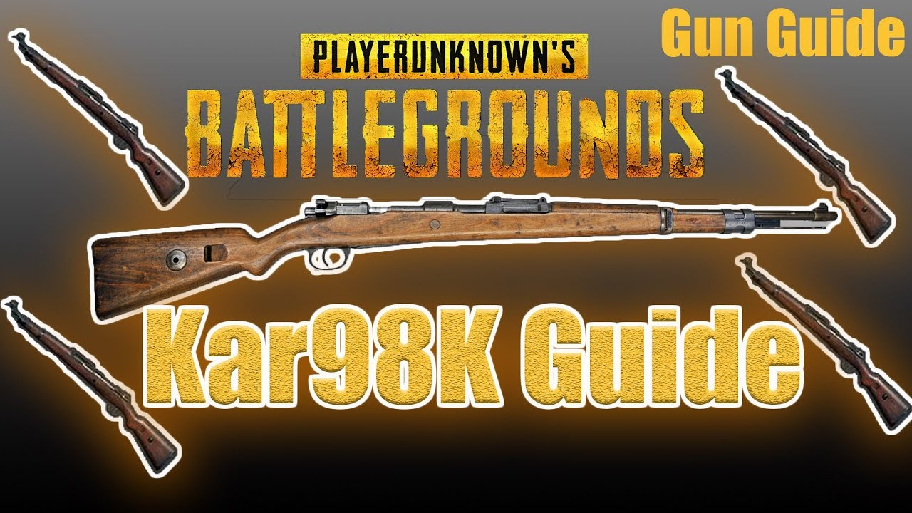 Download PUBG: Kar98K Guide