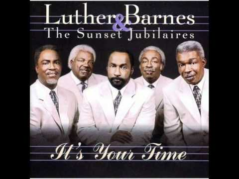 Leaning on Jesus   Luther Barnes & The Sunset Jubilaires