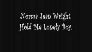 Norma Jean Wright - Hold Me Lonely Boy. (A CHIC  Org Song.)