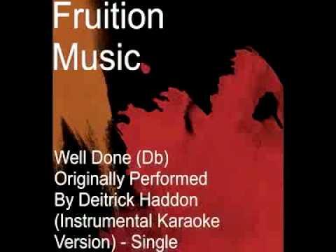 Well Done (Db) Originally Performed By Deitrick Haddon (Instrumental Karaoke Version).mp4