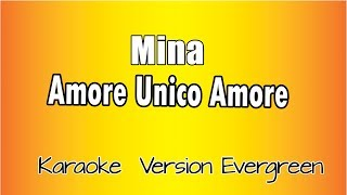 MIna - Amore unico amore (versione Karaoke Academy Italia)