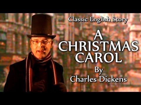 Learn English - A Christmas Carol - by Charles Dickens - English story at Christmas