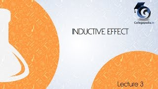 Inductive Effect - Lecture 3 (Last part) Organic Chemistry IIT JEE