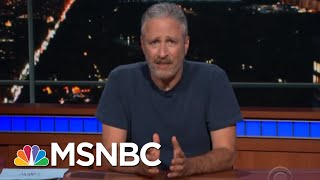 Jon Stewart Takes On President Donald Trump's 'Cruelty' | Deadline | MSNBC