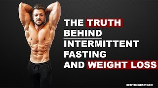 The Real Truth About Intermittent Fasting And Weight Loss