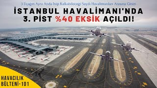 Istanbul Airport Opened Third Runway For First Time