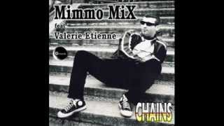 "Mimmo Mix feat Valerie Etienne ""Chains"" GR 053/11 (Official Video)"