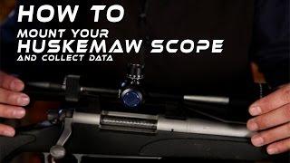 huskemaw optics scope mount instructions