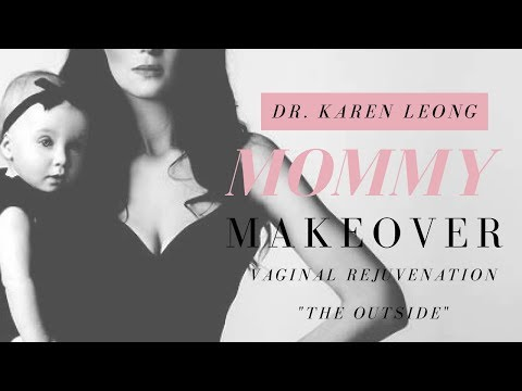"Mommy Makeover Vaginal Rejuvenation | ""The Outside"" 