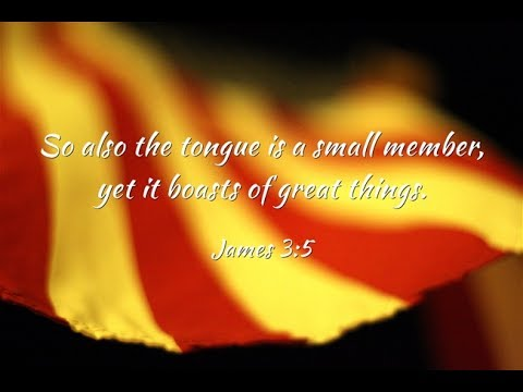 Book of James: How We Can Tame The Tongue