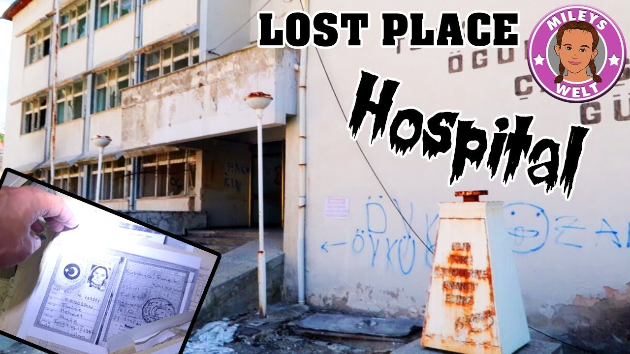 GRUSELIGES VERLASSENES KRANKENHAUS - Lost Places | Mileys ...