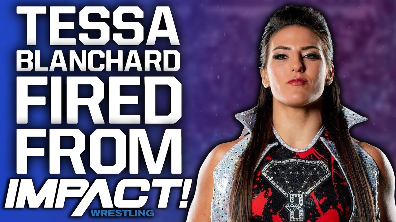 IMPACT Wrestling terminate Tessa Blanchard's contract amid WWE ...