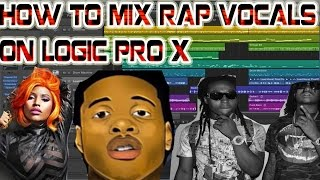 How to Mix Hip Hop/Rap Vocals in Logic Pro X