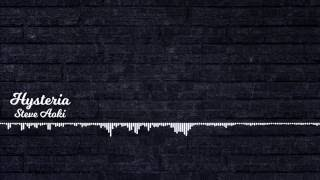 Steve Aoki - Hysteria  Feat. Matthew Koma