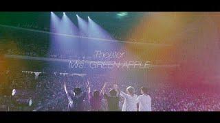 Mrs. GREEN APPLE - Theater