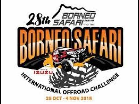 BSK Borneo Safari 2018 (Part 2/2)