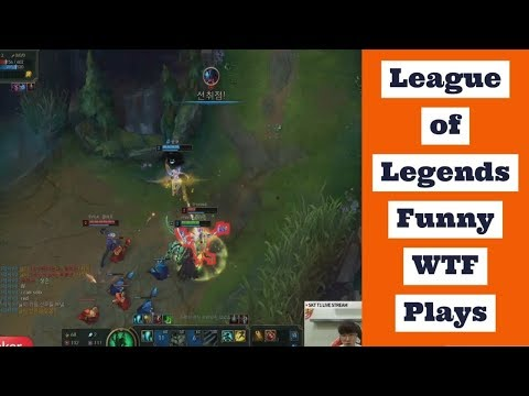 League of Legends Funny WTF Plays and LOL Best Moments