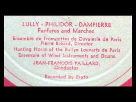 Philidor / Lully / Dampierre, JF Paillard, 1970 - La Grande Ecurie de Versailles, Fanfares, Marches