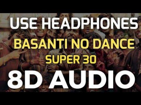 Download Lagu  Basanti No Dance - 8D Audio | Super 30 | Divya Kumar | Janardhan Dhatrak | Chaitally Parmar Mp3 Free