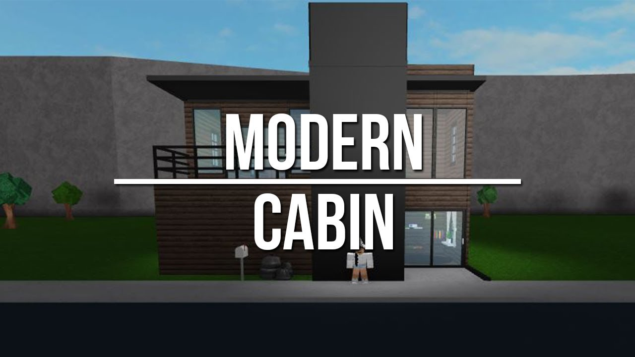 Roblox welcome to bloxburg modern cabin youtube for Modern house design bloxburg