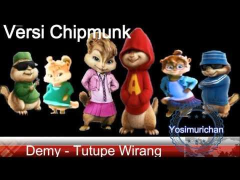 Demy - Tutupe Wirang [Chipmunk Version]
