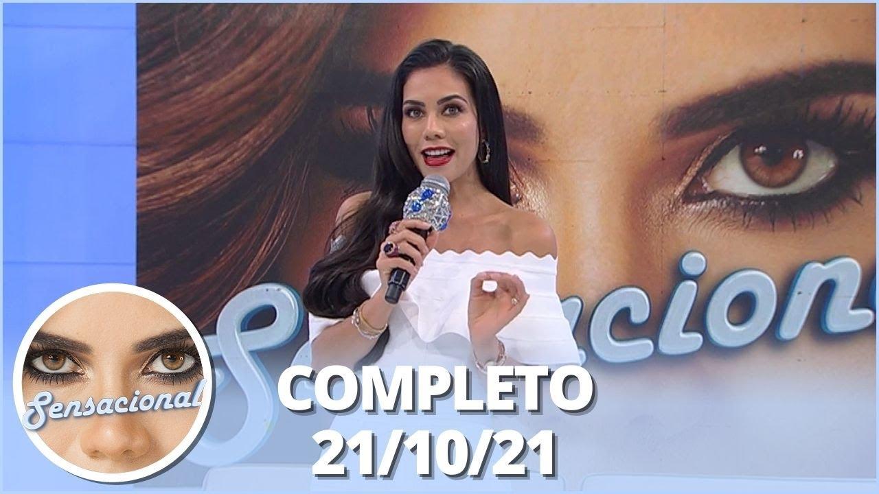 Download Sensacional (21/10/21) | Completo