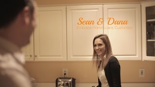 I Am Not a Loan: Sean & Dana