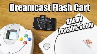 Sega Dreamcast Flash Cart! GDEMU Play Games From SD Card - Install And Setup