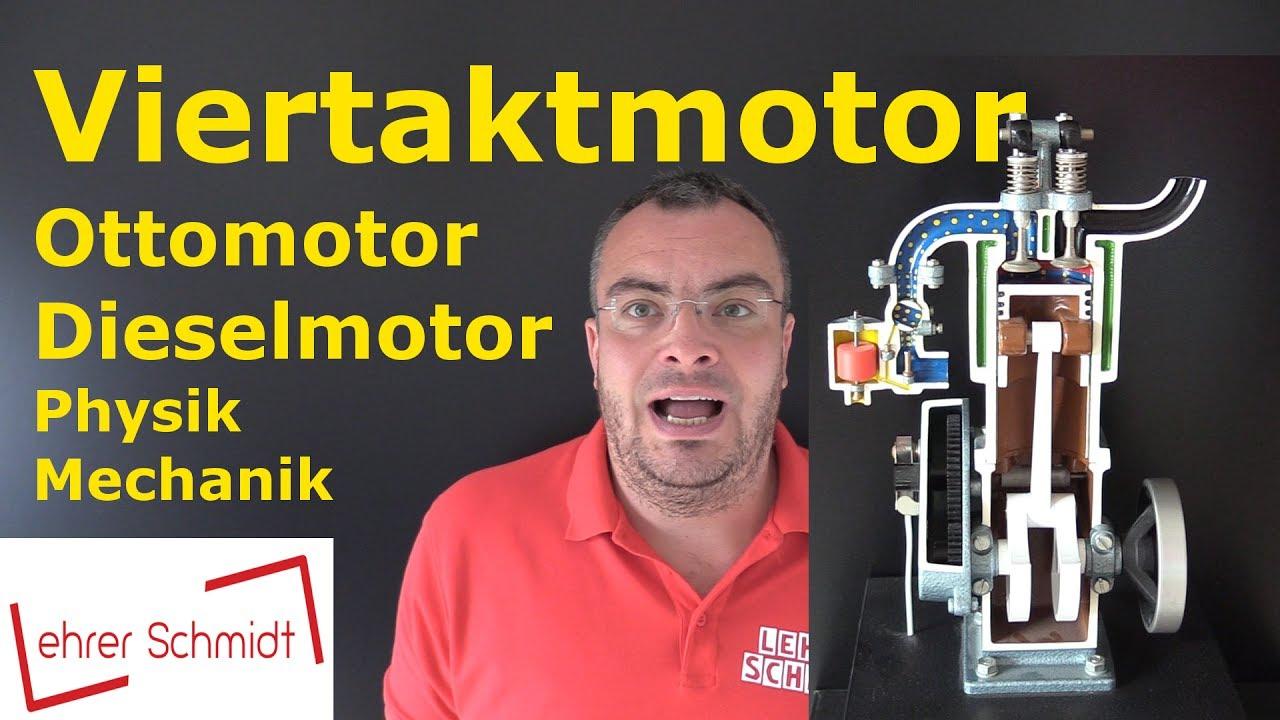 Viertaktmotor Ottomotor Dieselmotor Mechanik Physik