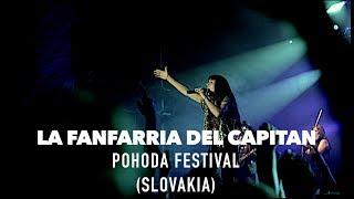 LA FANFARRIA DEL CAPITAN - POHODA FESTIVAL 2018 (SLOVAKIA)