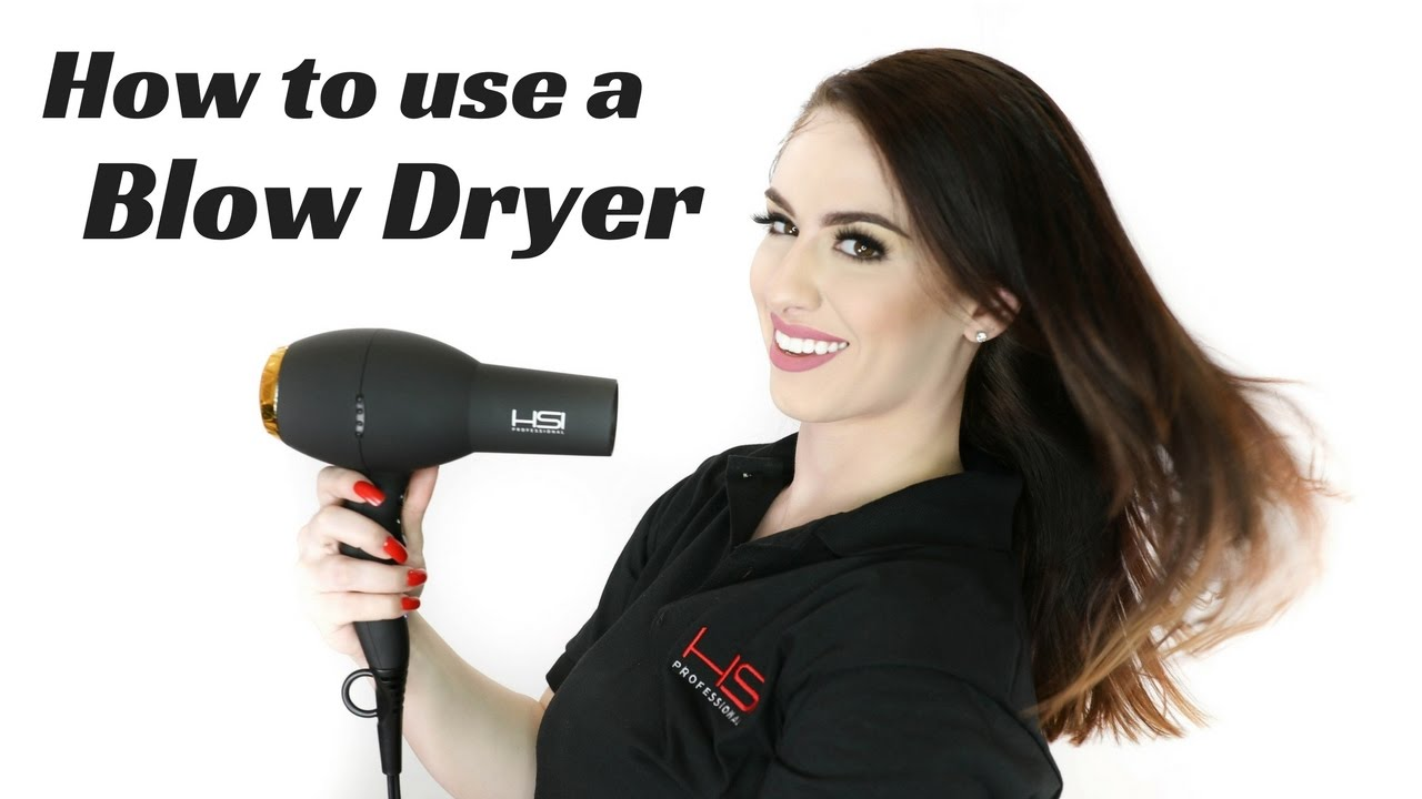 How to use Blow Dryer