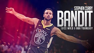 "Stephen Curry Mix | ""Bandit"" w/ Juice WRLD & NBA Youngboy"
