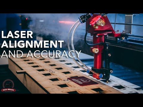 Easy Steps To Better Laser Alignment And Accuracy Youtube