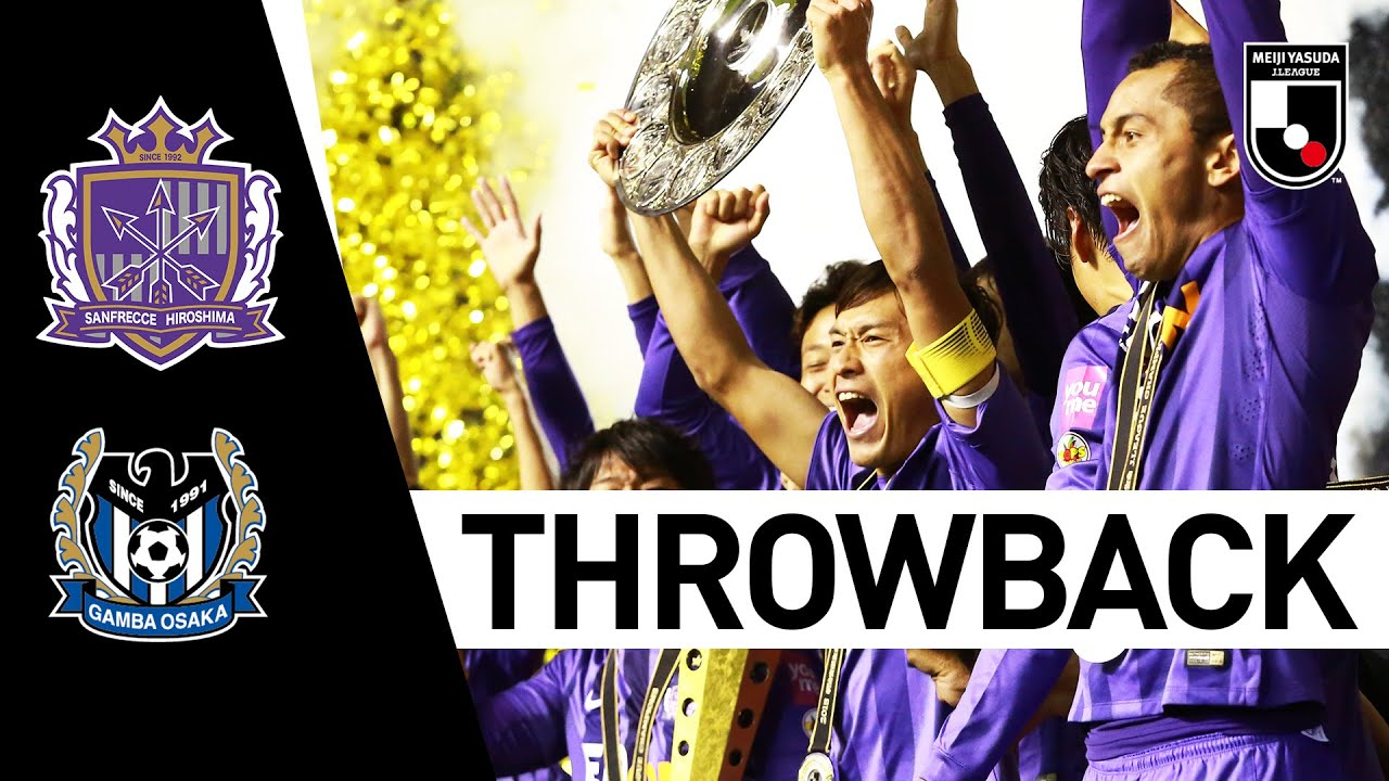 Sanfrecce Hiroshima 1 1 Gamba Osaka 2015 Throwback Championship Final 2nd Leg J League Youtube