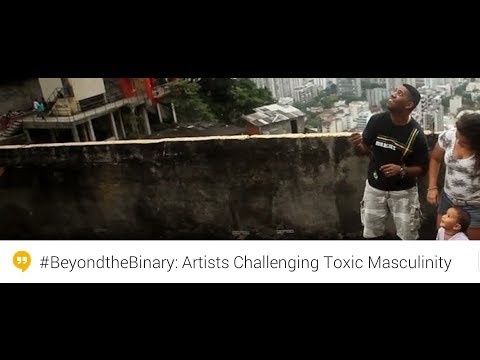 #BeyondtheBinary: Artists Challenging Toxic Masculinity