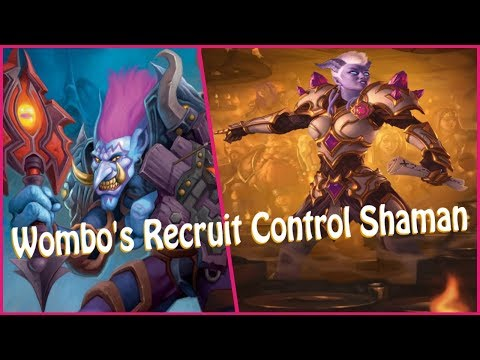 Wombo's Recruit Control Shaman