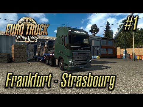 Euro Truck Simulator 2 | Episode #1 | Frankfurt - Strasbourg
