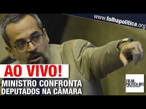 AO VIVO: MINISTRO DA EDUCAÇÃO DE BOLSONARO CONFRONTA DEPUTADOS NA CÂMARA - WEINTRAUB