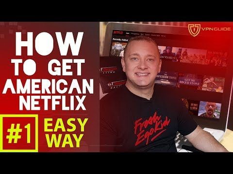How To GET AMERICAN Netflix In CANADA And UK! [EASY AS 1-2-3] *WORKS FOR 2020* HD