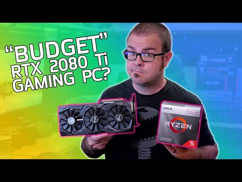 """$2600 """"Budget"""" RTX 2080 Ti Gaming PC & $400 Starter Rig - July 2020 Builds!"""