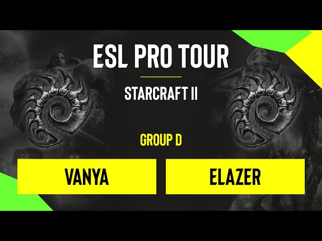 SC2 - Vanya vs. Elazer - DH SC2 Masters - Summer 2020 - Group D - EU