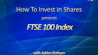 FTSE 100 Index - A Beginners Guide