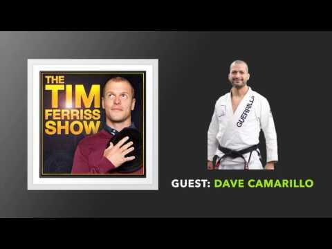Dave Camarillo (Full Episode) | The Tim Ferriss Show (Podcast)