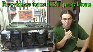 Urban mining #1 recyklace torza CRT projektoru nebo projekční televize