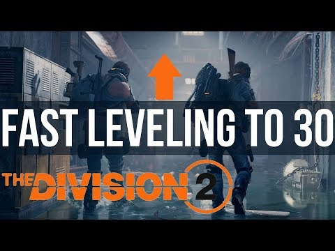 How To Level up to 30 Fast: Fastest Leveling in The Division 2 Guide